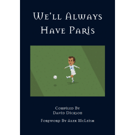 We'll Always Have Paris - The Fans Stories