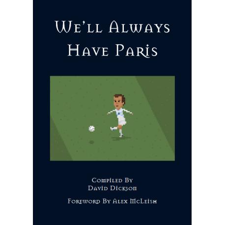 We'll Always Have Paris - The Fans Stories